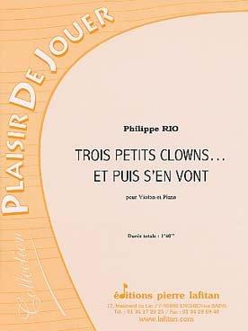 Trois petits clowns... et puis s'en vont : Pour violon et piano (Collection Plaisir de jouer)