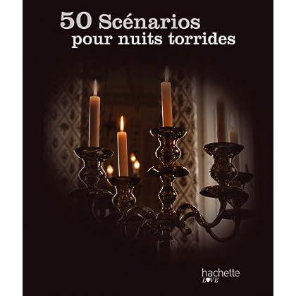 50 scénarios pour nuits torrides