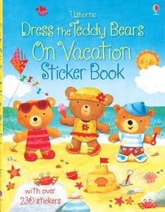 Dress the Teddy Bears on Vacation Sticker Book (Dress the Teddy Bears Sticker Books)