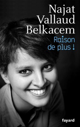 Raison de plus ! (Documents) par Najat VALLAUD-BELKACEM