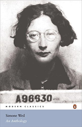 Simone Weil: An Anthology (Penguin Modern Classics)