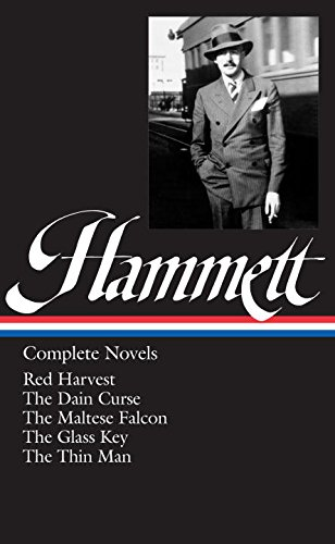 Dashiell Hammett: Complete Novels (Library of America)