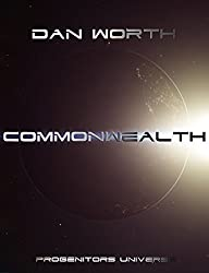 Commonwealth: The K'Soth War, Book One (Progenitors Universe)