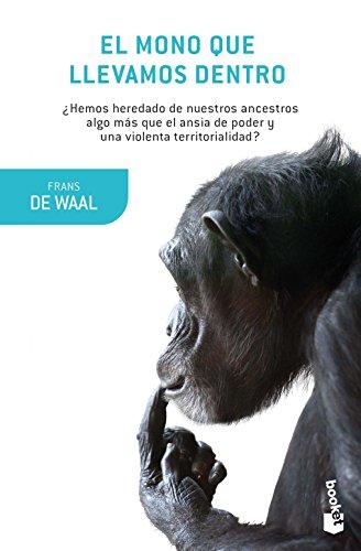 El mono que llevamos dentro (Booket Ciencia)