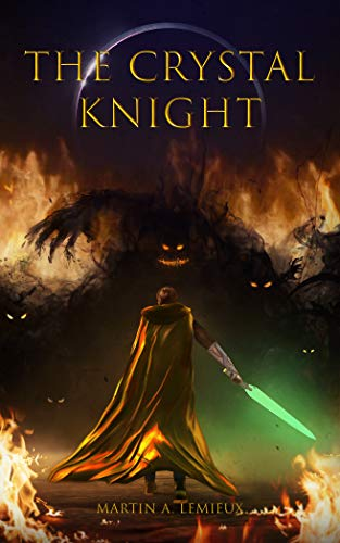 The Crystal Knight (The Tides of Time Book 1) by M.A. Lemieux