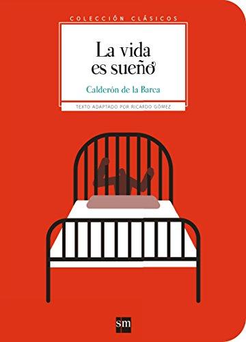 La vida es sueño (Clásicos) por Pedro Calderón de la Barca