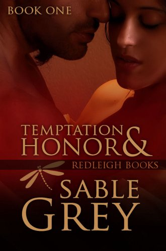 Temptation & Honor (Redleigh Books Book 1)