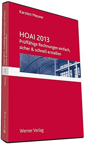 Prüffähige Rechnungen nach HOAI 2.0, 1 CD-ROM Einfach, sicher und schnell. Excel-Berechnungs- und Formblätter, Erläuterungen, Praxistipps. Für Windows u. MS Excel