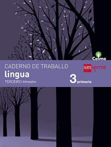 Caderno de lingua. 3 Primaria, 3 Trimestre. Celme - 9788498544312