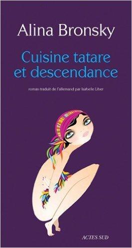 Cuisine Tatare Et Descendance [Pdf/ePub] eBook