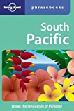South Pacific: Lonely Planet Phrasebook by Hadrien Dhont (2008-07-01)