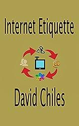 Internet Etiquette: Netiquette Fundamentals (English Edition)