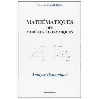 Mathématiques des modèles économiques : Analyse dynamique