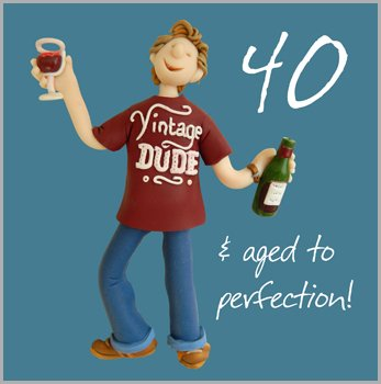 40th Birthday Card - 40 & aged to perfection!