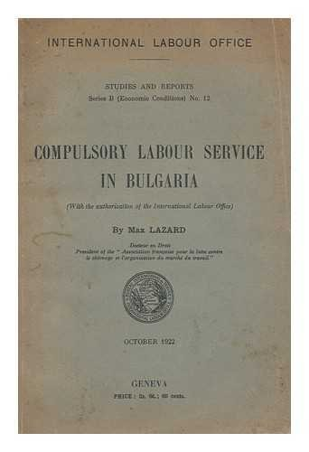 compulsory-labour-service-in-bulgaria-with-the-authorization-of-the-international-labour-office-by-m