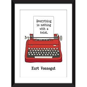 Kurt Vonnegut Everything is Nothing With a Twist Quote - Unframed Print - Ungerahmter Druck