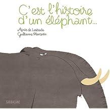 C'est l'histoire d'un éléphant...