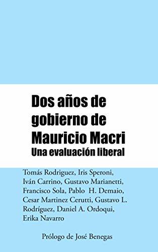 Dos años de gobierno de Mauricio Macri: Una evaluación liberal