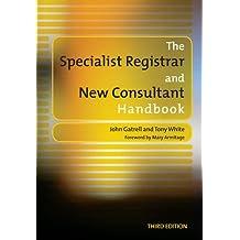 The Specialist Registrar and New Consultant Handbook: Pt. 2, Understanding the NHS