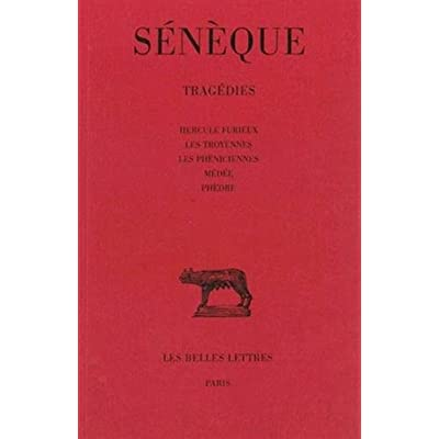 Sénèque : Tragédies, tome 1