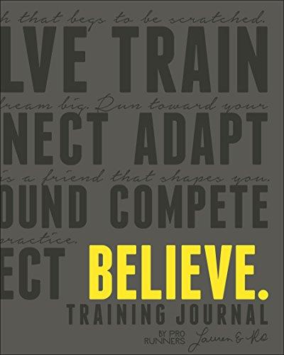 Believe Training Journal