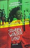 Frauenwunderland: Die Erfolgsgeschichte von Ruanda -