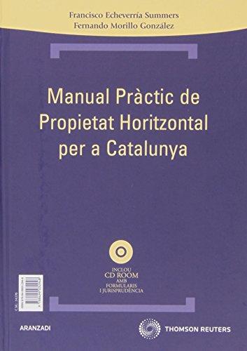 Manual práctico de propiedad horizontal para Cataluña - Manual pràctic de propietat horitzontal per a catalunya: Incluye CD (Técnica Tapa Dura)