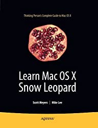 Learn Mac OS X Snow Leopard (Learn Series) by Mike Lee (2009-09-15)