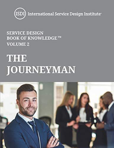 The Journeyman - Service Design Book of Knowledge Vol. 2: International Service Design Institute