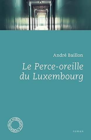Andre Baillon - Le Perce-oreille du