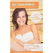 Region 5.7: Frankfurt, Wiesbaden, Gießen, Darmstadt & Aschaffenburg - Der regionale Saunaführer mit Gutscheinen - Auflage 2018, 2019/20: Jetzt mit separatem Gutscheinbuch (Der Saunaführer)