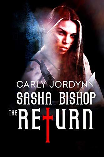 Sasha Bishop: The Return (English Edition)
