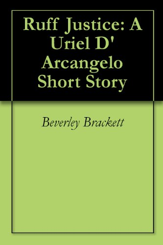 Ruff Justice: A Uriel D'Arcangelo Short Story (English Edition)
