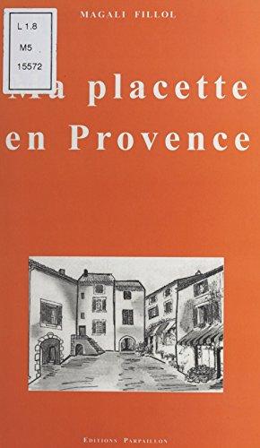 Ma placette en Provence