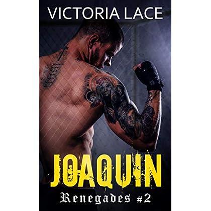 Renegades T2 : Joaquin