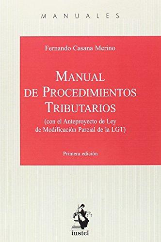 MANUAL DE PROCEDIMIENTOS TRIBUTARIOS por Fernando CASANA MERINO