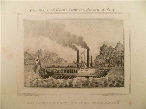 Ein Nordamerikanisches Dampfboot. Lithographie, um 1840. 13 x 17,9 cm.