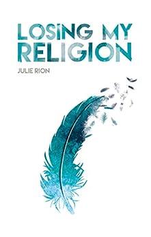 Losing my Religion (Saga Losing t. 1) par [RION, Julie]