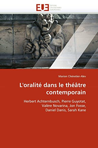 L'oralité dans le théâtre contemporain par Marion Chénetier-Alev