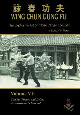 Randy Williams Wing Chun Gung Fu Explosive Art of Close Range Combat Vol. 6