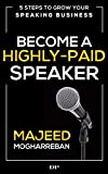 #8: Become a Highly-Paid Speaker: 5 Steps to Grow Your Speaking Business
