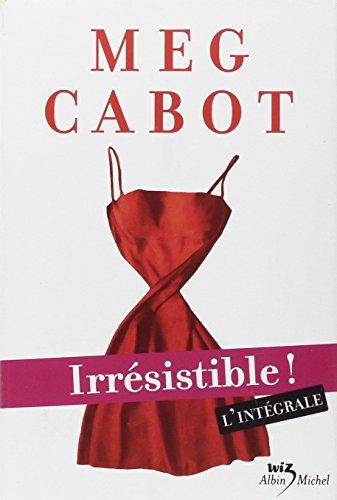 Descargar Libro Irrésistible ! L'intégrale de Meg Cabot