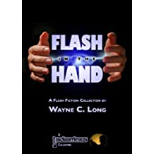 Flash In The Hand (English Edition)