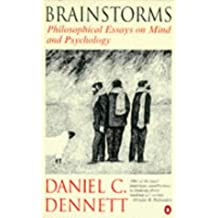 Brainstorms: Philosophical Essays on Mind and Psychology (Penguin science) by Daniel C. Dennett (1997-04-24)