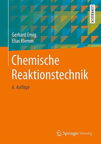 Chemische Reaktionstechnik (Springer-Lehrbuch) (German Edition)
