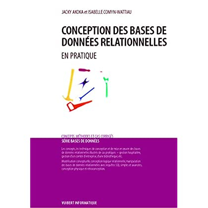 Conception des bases de données relationnelles. En pratique