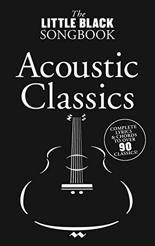 THE LITTLE BLACK SONGBOOK: ACOUSTIC CLASSICS  PARTITIONS POUR PAROLES ET ACCORDS(BOîTES DACCORD)