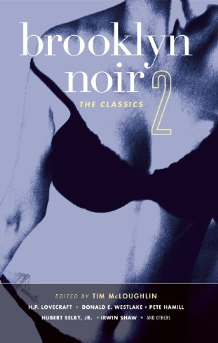 Brooklyn Noir #2: The Classics: v. 2