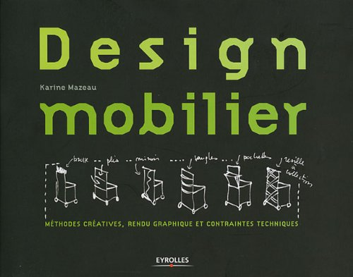 Design mobilier: Méthodes...