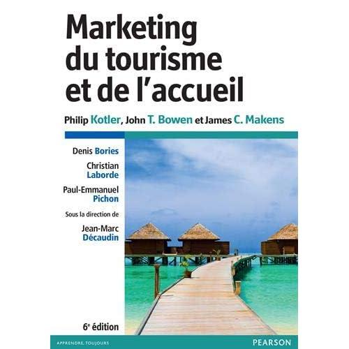 Marketing du tourisme et de l'accueil 6e édition
